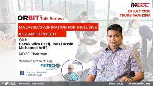 Malaysia aspiration for inclusive and islamic fintech